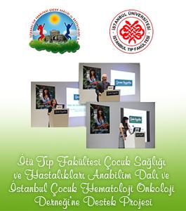 İstanbul Çocuk Hemotoloji Onkoloji Derneği'ne Destek Projesi